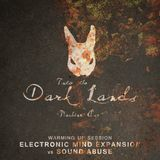 Into The Dark Lands – Machine Age [Warming Up Session by Electronic Mind Expansion vs. Sound Abuse]