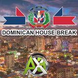 Dominican House Break