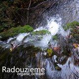Radouzieme - Organic October