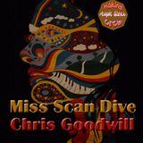 Miss Scan Dive & Chris Goodwill