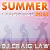Summer ClubHaus 2013 Vol 2