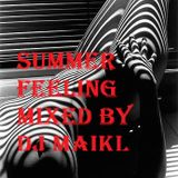 Summerfeeling mixed by Dj Maikl