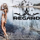 Summer Paradise #11 ♦ Best Of Vocal Deep House Music Chill Out 2017 ♦ by Regard #11