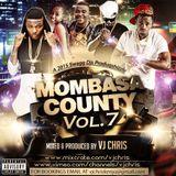 Mombasa County Vol. 07 - Vj Chris