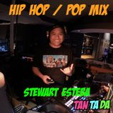 HIP HOP / POP MIX BY Stewart Esteba