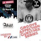 Groove Affection Guest Mix Series Vol. 54 | DJ Nard X