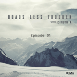 Dimuth K - Roads Less Trodden Episode 01 (March 25th, 2017)