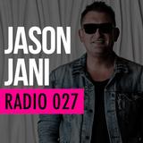 Jason Jani x Radio 027