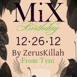 Happy Birthday Mix 26/12/2012 by ZerusKillah