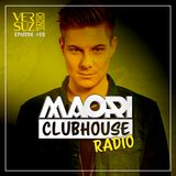 Clubhouse Radio by Maori - Episode #03