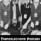 Trancelections Podcast 007 Mixed By Azk-Trance B2B Erik Sanders [LIVE MIX]