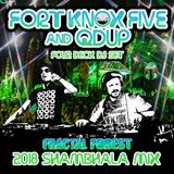 Fort Knox Five & Qdup - Fractal Forest Four Deck Set - Shambhala Mix 2018