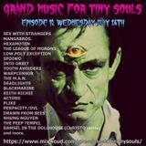 Grand Music For Tiny Souls - Episode 10, July 26th, 2017