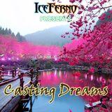 Iceferno presents Casting Dreams