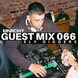 MNRCHY Guest Mix 066 // SLY DIGGERS