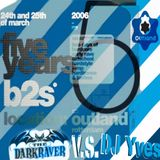 Darkraver V.s. Yves - Live @ 5 Years B2S (Outland'06 Day2)