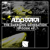 Alex Raakai - The Emerging Generation (Episode 41) [12.1.2014]