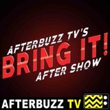 Bring It! S:5 | Three's a Crowd; The Ultimate Captains Battle E:11 & E:12 | AfterBuzz TV AfterShow