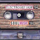 Deep Electronic' Hip-Hop (1h) + Soul Music (1h)