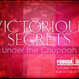"VICTORIOUS SECRETS 4 ""Under The Chuppah"" - Audio"