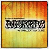 Rockers #4 - Dreader than Dread