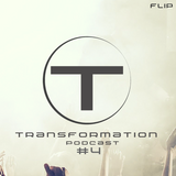 Transformation  Podcast #4