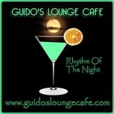 Guido's Lounge Cafe Broadcast 0326 Rhythm Of The Night (20180601)