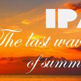 Ipa - The last waves of summer 2013. 10. 03.