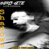 Andres Gette - SHADOWS - Techno & minimal ediTion