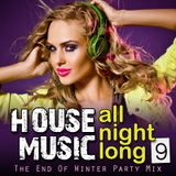 House Music All Night Long 9
