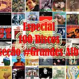 Especial Grandes Álbuns #1 - Na Mira do Groove