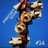 Funkstar's House #14