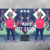 DJ ADLEY #LITTSEASON (Hip-Hop & R&b Mix)