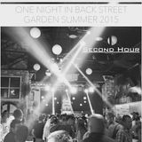 One Night In Back Garden Club Summer 2015 Second Hour