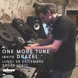 One More Tune Invite Drazel - 28 Décembre 2015