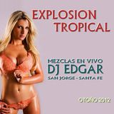 EXPLOSION TROPICAL VOL. 1 BY DJ EDGAR SAN JORGE