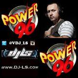 DJ LS POWER 96 MIX APRIL 2016