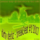 Dirty Deckz  - Breakbeat  #1 nov mix of 2017 ⬇ promo only mix free download