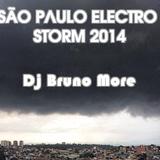 DJ BRUNO MORE - SÃO PAULO ELECTRO STORM 2014