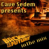 Back To The Future - Cave Sedem - Special Podcast
