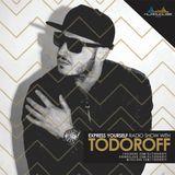 Todoroff- Express Yourself Radio Show #607