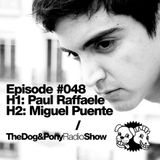The Dog & Pony Radio Show #048: Guest Miguel Puente