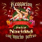 Reggaeton christmas edition 2016