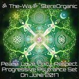 ૐ Peace. Love. Unity. Respect. ૐ - Progressive Psytrance Set On June, 2017