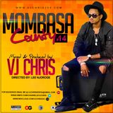 Mombasa County Vol. 14 MP3 - Vj Chris