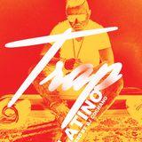 TRAP LATINO MIXE BY DJ COCHANO