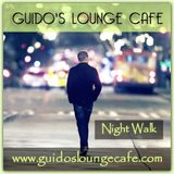 Guido's Lounge Cafe Broadcast 0323 Night Walk (20180511)