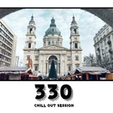 Chill Out Session 330
