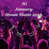 IG January House Music Live Session 2016