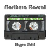 Northern Rascal - Best Of 1985 Soul Funk Mix (Hype Edit) 6 of 10